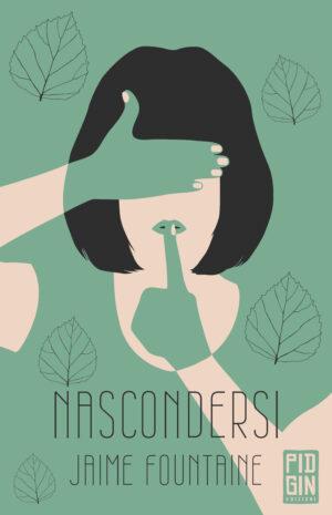 copertina Jaime Fountaine - Nascondersi - Pidgin Edizioni